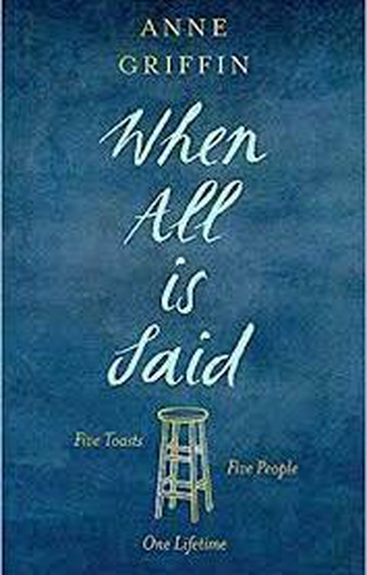"""Review:  """"When All Is Said"""" by Anne Griffin"""