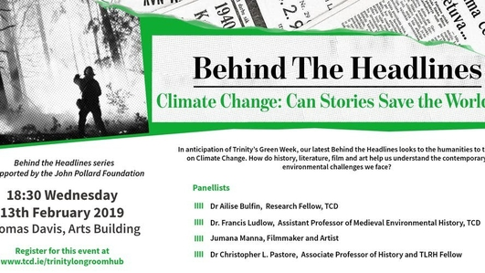 """Climate Change: Can Stories Save The World?"", a discussion at Trinity Long Room Hub"