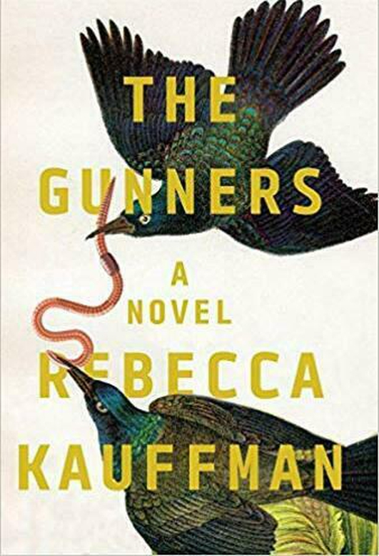 """Review:  """"The Gunners"""" by Rebecca Kauffman"""