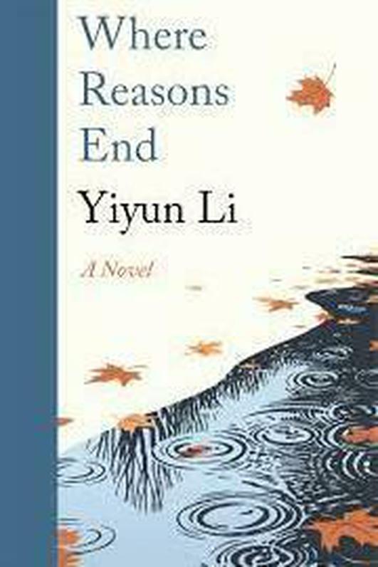 """Review:  """"Where Reasons End"""" by Yiyun Li"""