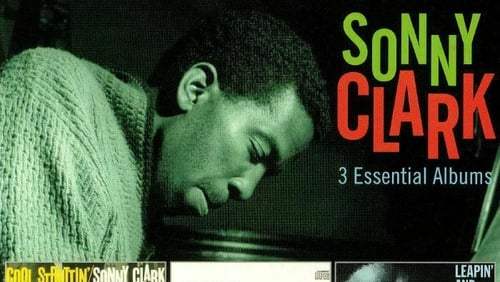 Sonny Clark: hard bop pianist whose legend has grown in the years since his early death at 31