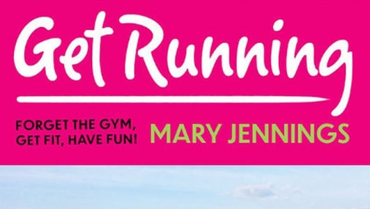Get Running, Forget the Gym, Get Fit and Have Fun