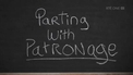 Parting With Patronage