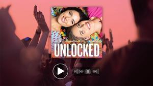 Listen to Episode 5 of Unlocked