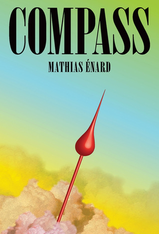 "Review:  ""Compass"" by Mathias Énard"