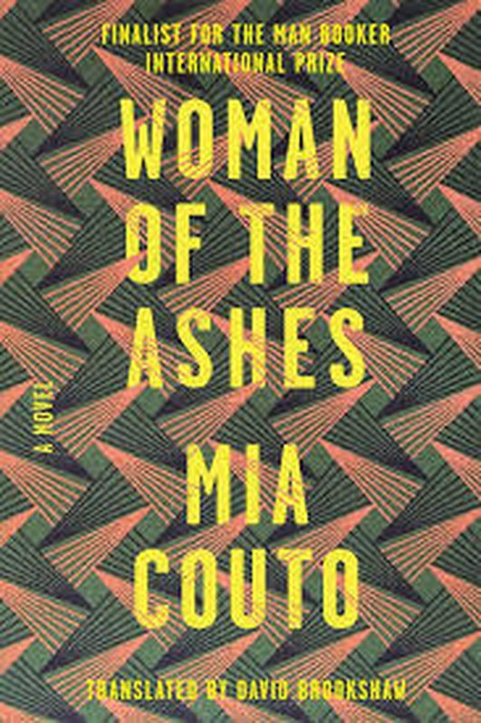 """Woman Of The Ashes"" by Mia Couto"