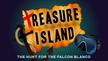Treasure Island: The Hunt for the Falcon Blanco