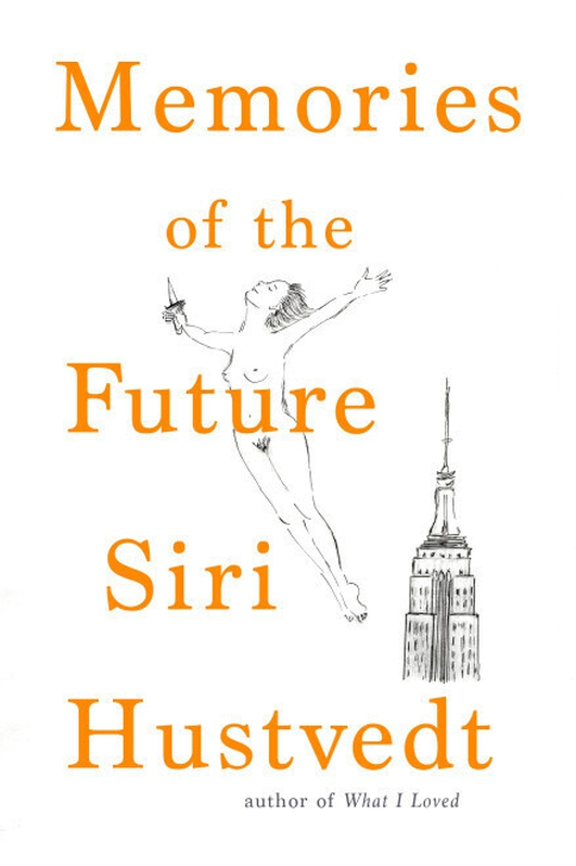 """Review:  """"Memories Of The Future"""" by Siri Hustvedt"""