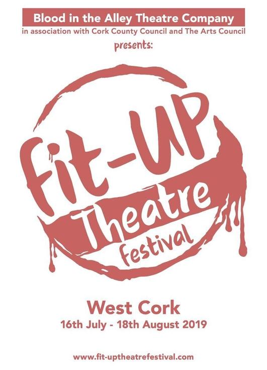 West Cork Fit-Up Theatre Festival 2019