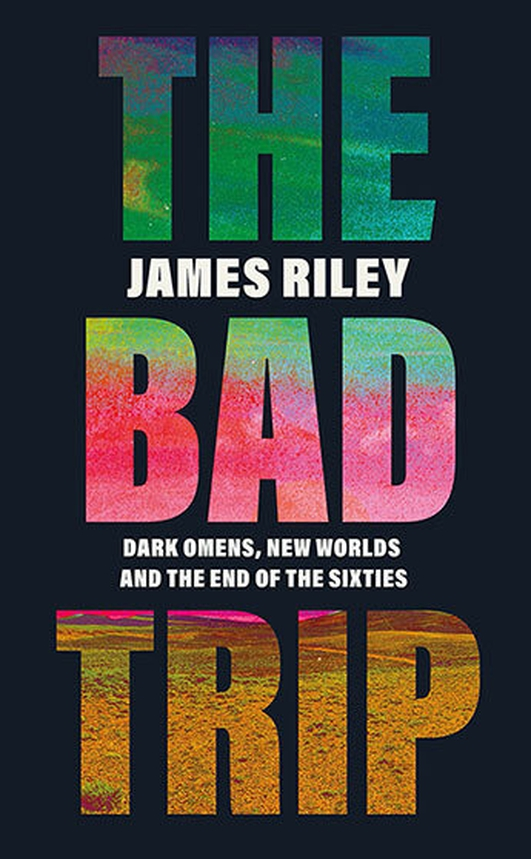 """The Bad Trip"" by James Riley"