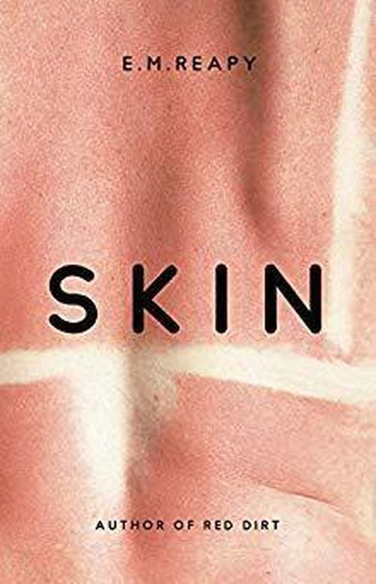 """""""Skin"""" by E.M. Reapy"""