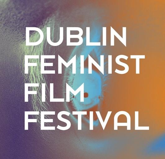 Dublin Feminist Film Festival 2019