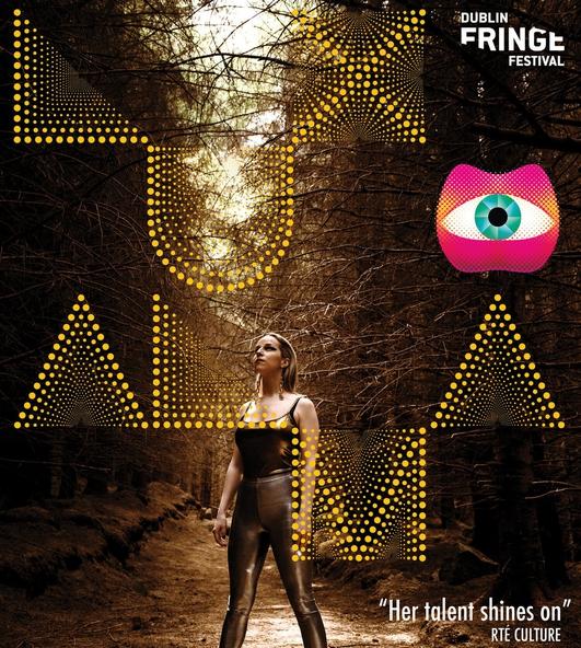 "Dublin Fringe Festival 2019 - ""Lux Alma"" by Alma Kelliher"
