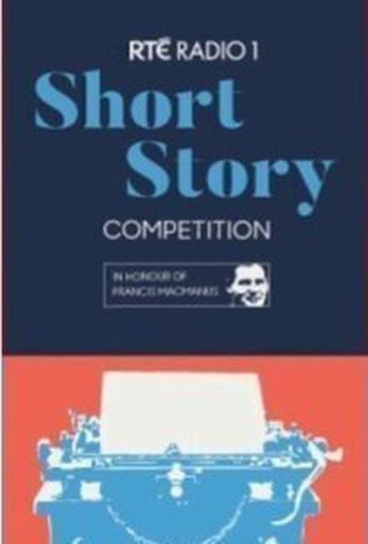 Winner of the 2019 RTÉ Short Story Competition in honour of Francis MacManus