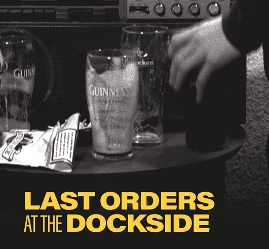 """Last Orders At The Dockside"" by Dermot Bolger at Dublin Theatre Festival 2019"