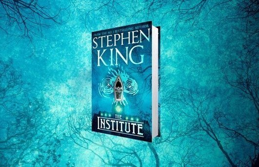 """Stephen King – """"The Institute"""""""