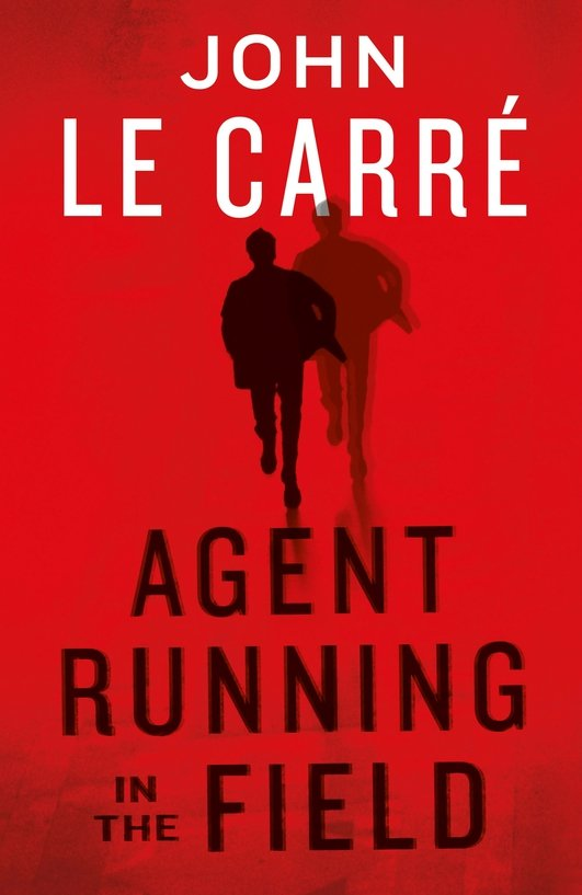 """John le Carré Book Review: """"Agent Running In The Field"""""""