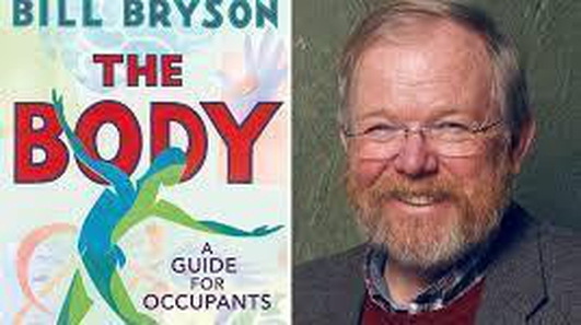 "Bill Bryson's Novel ""The Body"""