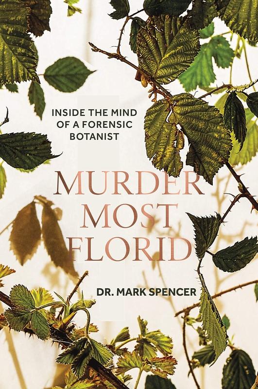 Dr Mark A. Spencer - Murder Most Florid
