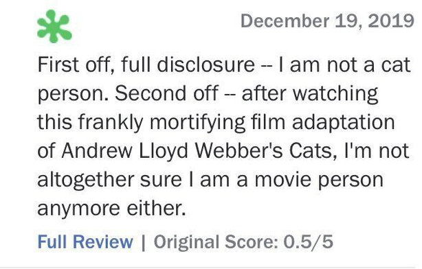 Cat Astrophe The Reviews Of Cats Are In And They Re Hilarious