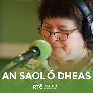 An Saol ó Dheas - Listen/Subscribe