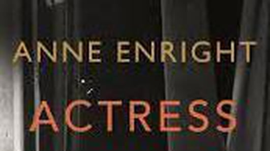 Actress by Anne Enright review