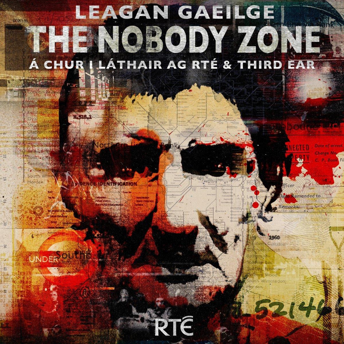 Leagan Gaeilge: The Nobody Zone