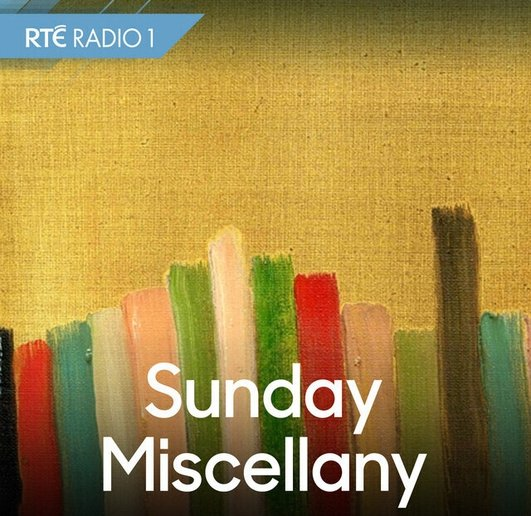 Sunday Miscellany Podcast 16th February 2020