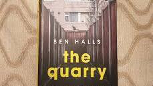 The Quarry - Ben Halls