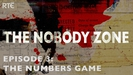 The Nobody Zone: Episode 3 - The Numbers Game