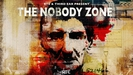 The Nobody Zone Returns - Prologue to Eps 7 & 8