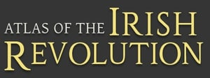 More by Atlas of the Irish Revolution