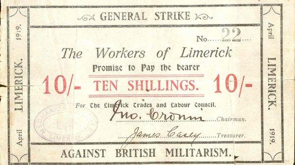 An example of the currency issued by the strike committee of the so-called Limerick Soviet in 1919