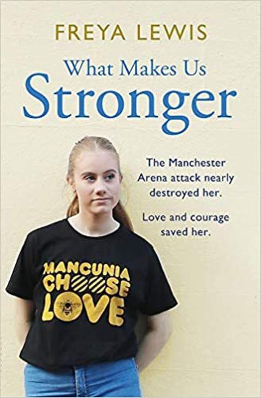 Freya Lewis - What Makes Us Stronger