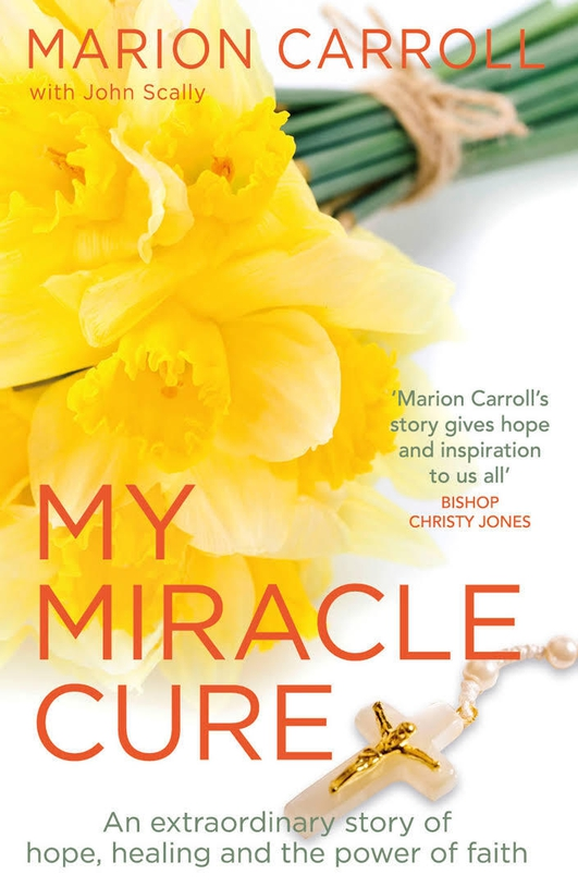Marion Carroll - My Miracle Cure
