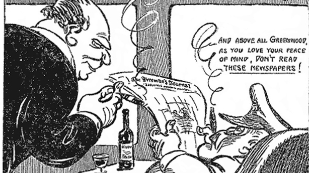 A cartoon showing Sir Hamar Greenwood being warned not to read certain Irish newspapers