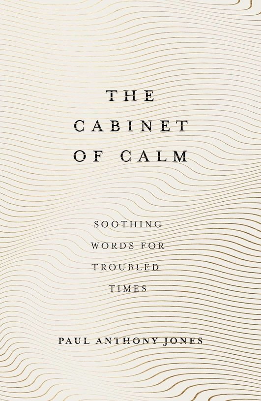 The Cabinet of Calm