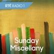 Sunday Miscellany (Podcast)