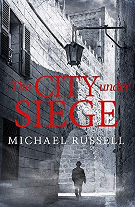 Michael Russell on his new novel 'The City Under Siege'
