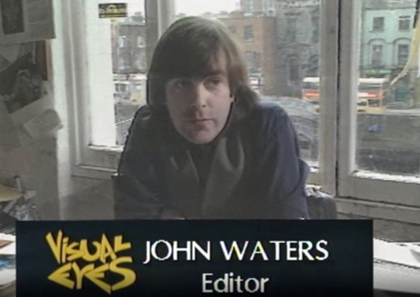 John Waters, Editor of In Dublin Magazine on 'Visual Eyes' (1987)