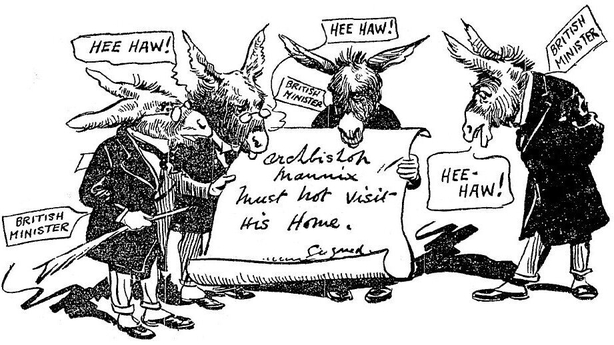 British ministers, portrayed as donkeys, holding a letter prohibiting Archbishop Mannix from visiting Ireland Photo: Sunday Independent, 15 August 1920