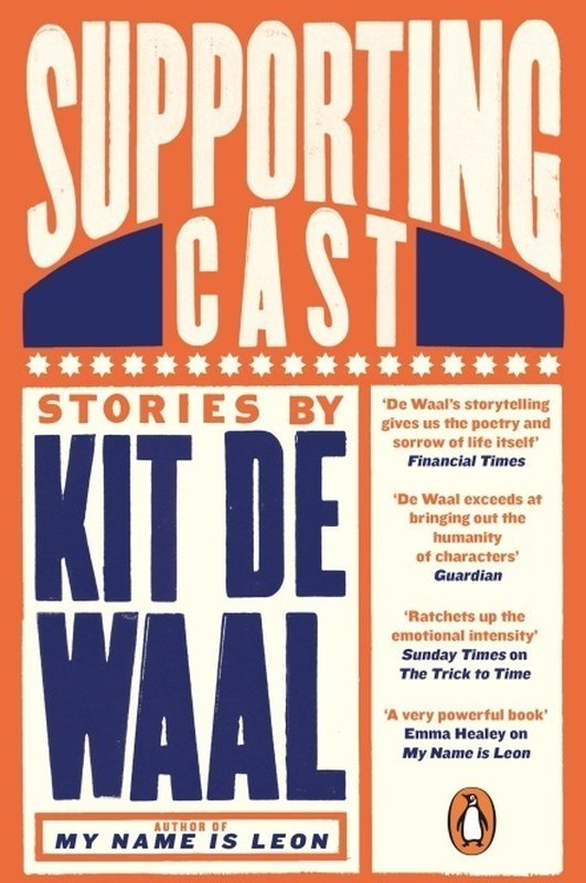 "Kit De Waal - ""Supporting Cast"", A Selection of Short Stories"