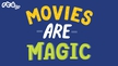 Movies are Magic Podcast