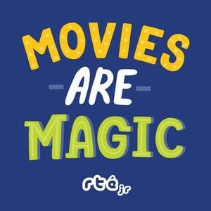 Movies are Magic