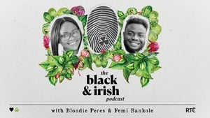 Subscribe to The Black and Irish Podcast wherever you get your podcasts.