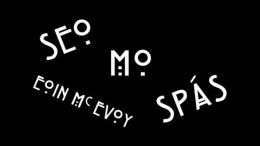 Eoin McEvoy: Seo mo spás