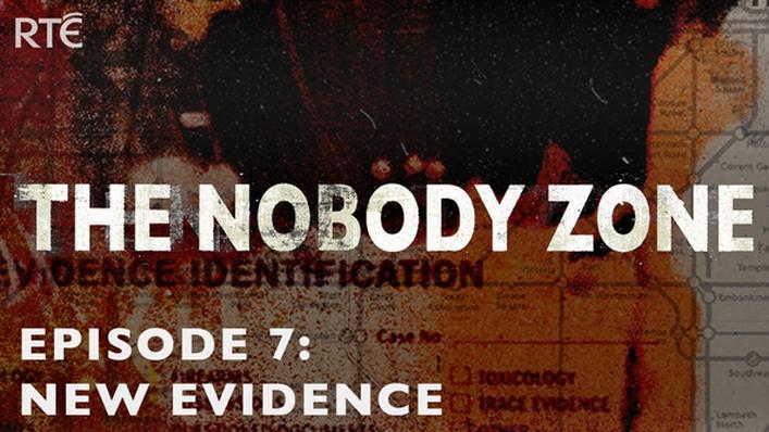 The Nobody Zone Episode 7: New Evidence