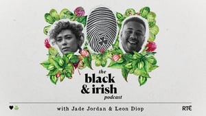 Subscribe to The Black and Irish Podcast wherever you get your podcasts