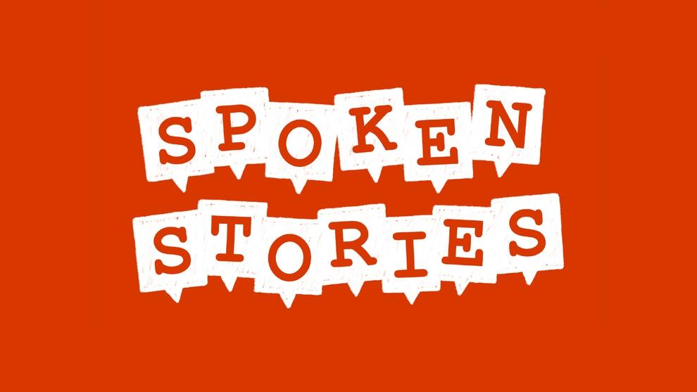 Spoken Stories: Independence