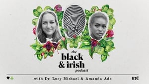 Listen back above or subscribe to The Black and Irish Podcast wherever you get your podcasts.